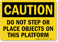 Do Not Step On This Platform Caution Sign