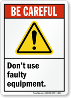 Dont Use Faulty Equipment Sign