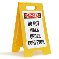 Do Not Walk Under Conveyor Floor Standing Sign