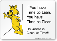 Downtime Is Clean-Up Time Sign