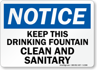 Notice Keep Drinking Fountain Clean Sanitary Sign