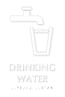 Drinking Water TactileTouch Braille Sign