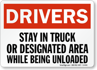 Drivers Stay Truck Designated Area Unloaded Sign