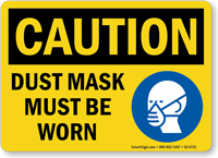 Dust Mask Must Be Worn Sign