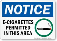 E-Cigarettes Permitted In This Area OSHA Notice Sign