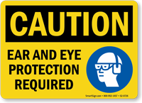 Ear And Eye Protection Required Sign