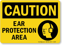 OSHA Caution Ear Protection Area Sign