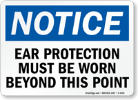 Notice Ear Protection Beyond Point Sign