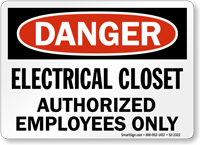 Electrical Closet Authorized Employees Danger Sign
