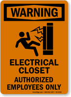 Electrical Closet Authorized Employees Warning Sign