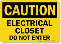 Electrical Closet Do Not Enter Caution Sign