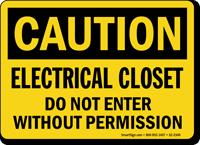 Electrical Closet Do Not Enter Caution Sign