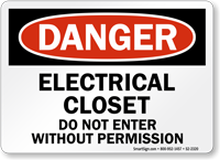Electrical Closet Do Not Enter Danger Sign