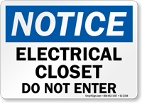 Electrical Closet Do Not Enter Notice Sign