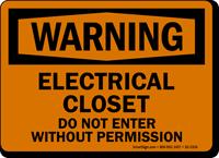 Electrical Closet Do Not Enter OSHA Warning Sign