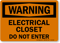 Electrical Closet Do Not Enter Warning Sign