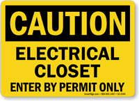 Electrical Closet Enter By Permit Only Caution Sign