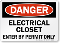 Electrical Closet Enter By Permit Only Danger Sign