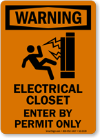 Electrical Closet Enter By Permit Only Warning Sign