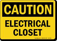 Electrical Closet OSHA Caution Sign