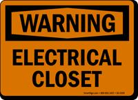 Electrical Closet OSHA Warning Sign