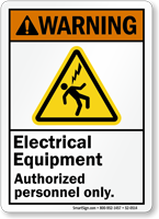 Electrical Equipment Authorized Personnel Only Warning Sign