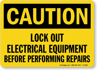 Caution Sign: Lockout Electrical Equipment Before Performing Repairs