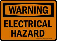Warning Electrical Hazard Sign