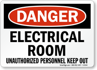 Electrical Room Unauthorized Personnel Keep Out Sign