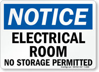 Notice Electrical Room Storage Permitted Sign