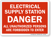 Danger Electrical Supply Station Safety Sign
