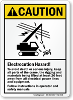 Electrocution Hazard Follow Instructions Crane Safety Sign