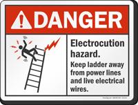 Electrocution Hazard Keep Ladder Away Danger Sign