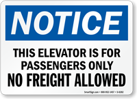 Elevator Is For Passengers Only Notice Sign