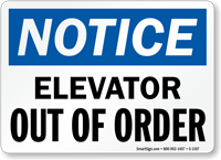 Notice Elevator Out Of Order Sign