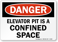 Elevator Pit Is Confined Space Danger Sign
