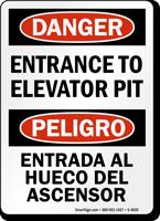 Bilingual OSHA Danger Entrance To Elevator Pit Sign