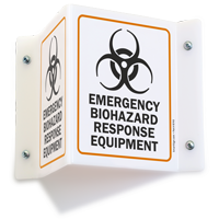 Emergency Biohazard Response Equipment Projecting Sign