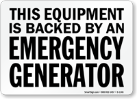 Equipment Backed By Emergency Generator Sign