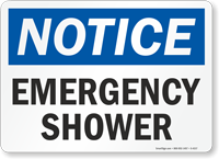 Notice: Emergency Shower