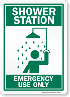 Shower Station Emergency Use Only Sign