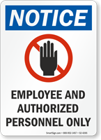 Employee And Authorized Personnel Only OSHA Notice Sign