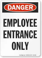 Employee Entrance Only OSHA Danger Sign