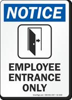 Employee Entrance Only OSHA Notice Sign