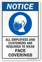 Employees Customers Are Required To Wear Face Coverings Sign