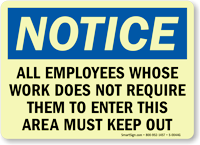 Notice: Employees Keep Out Sign
