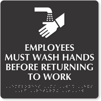Employees Must Wash Hands Tactile Touch Sign