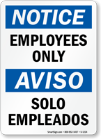 Notice Employees Only Solo Empleados Sign