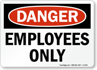 Danger Employees Only Sign