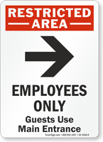 Employees Only Guests Use Main Entrance Sign